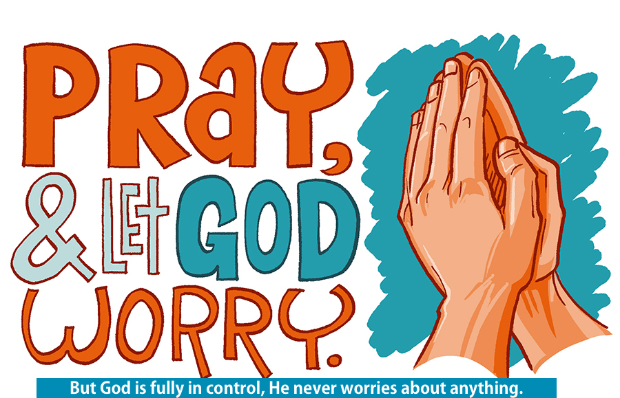 Pray Pray Let God Worry