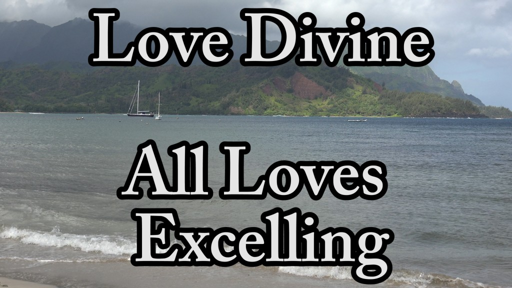 Song: Love Divine